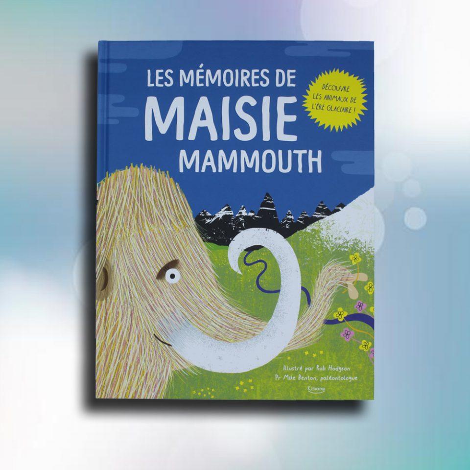 Les mémoires de Maisie Mammouth
