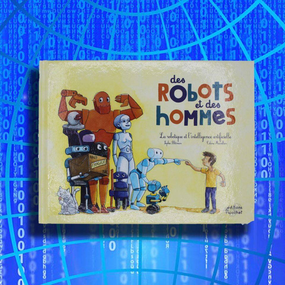 Des robots et des hommes - Éditions du Ricochet