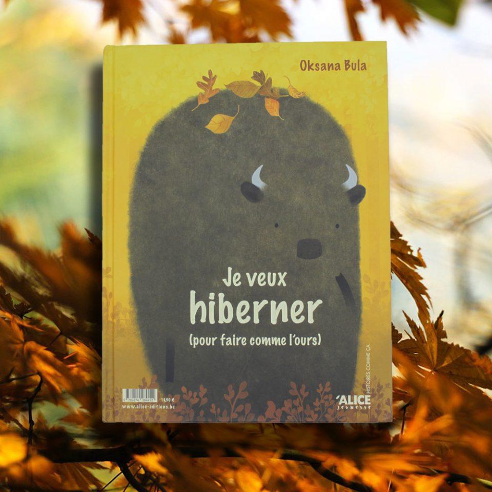 Je veux hiberner (pour faire comme l'ours