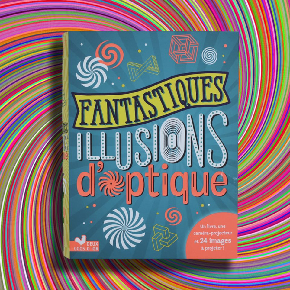 Fantastiques illusions d'optique - Deux Coqs d'or