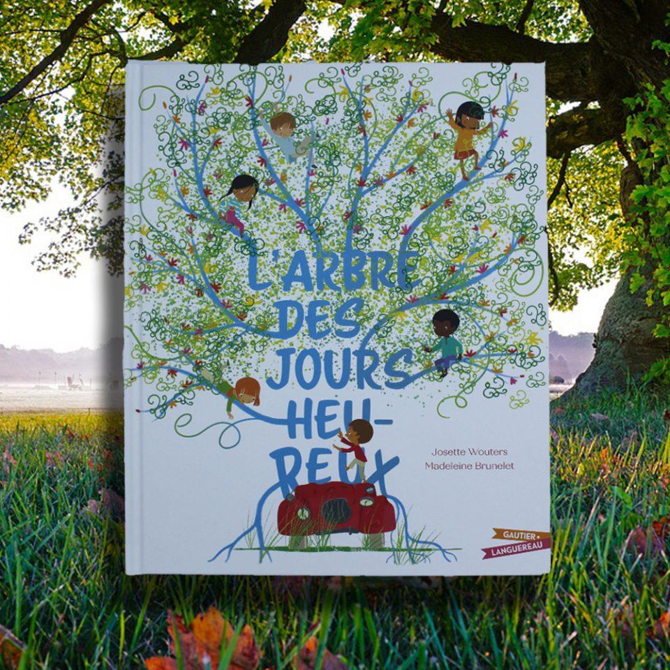 L'arbre des jours heureux - Gautier Languereau