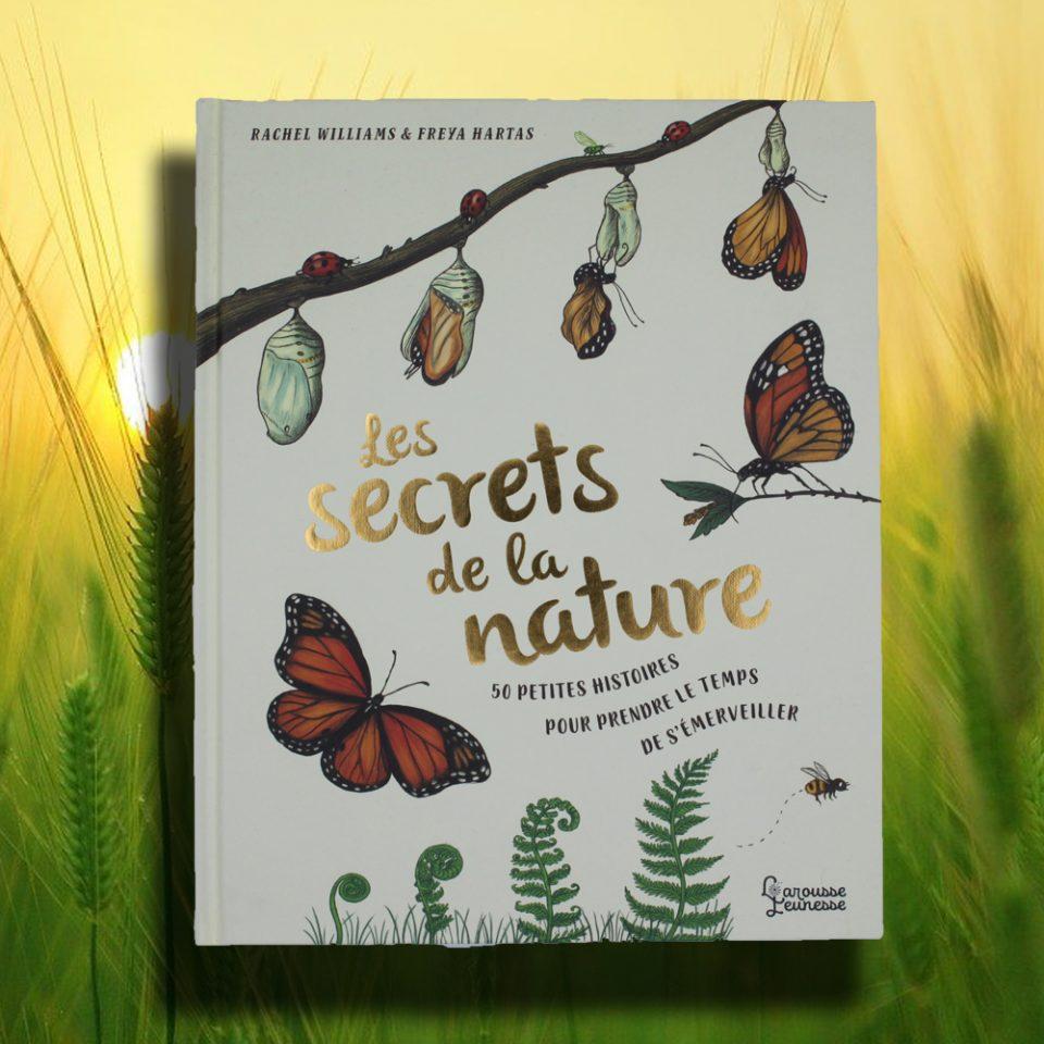 Les secrets de la nature - Larousse Jeunesse