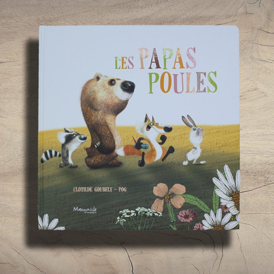Les Papas Poules - Marmaille & Compagnie