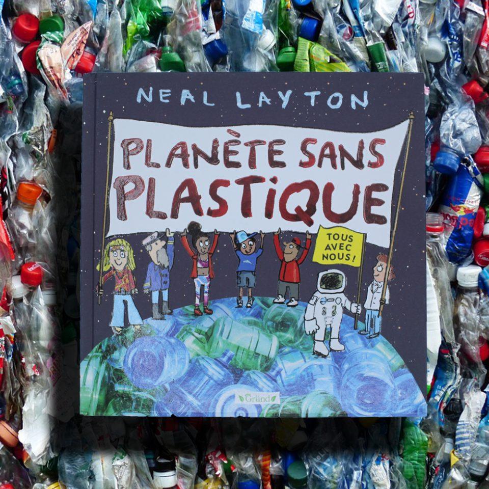 Planète sans plastique - Éditions Gründ