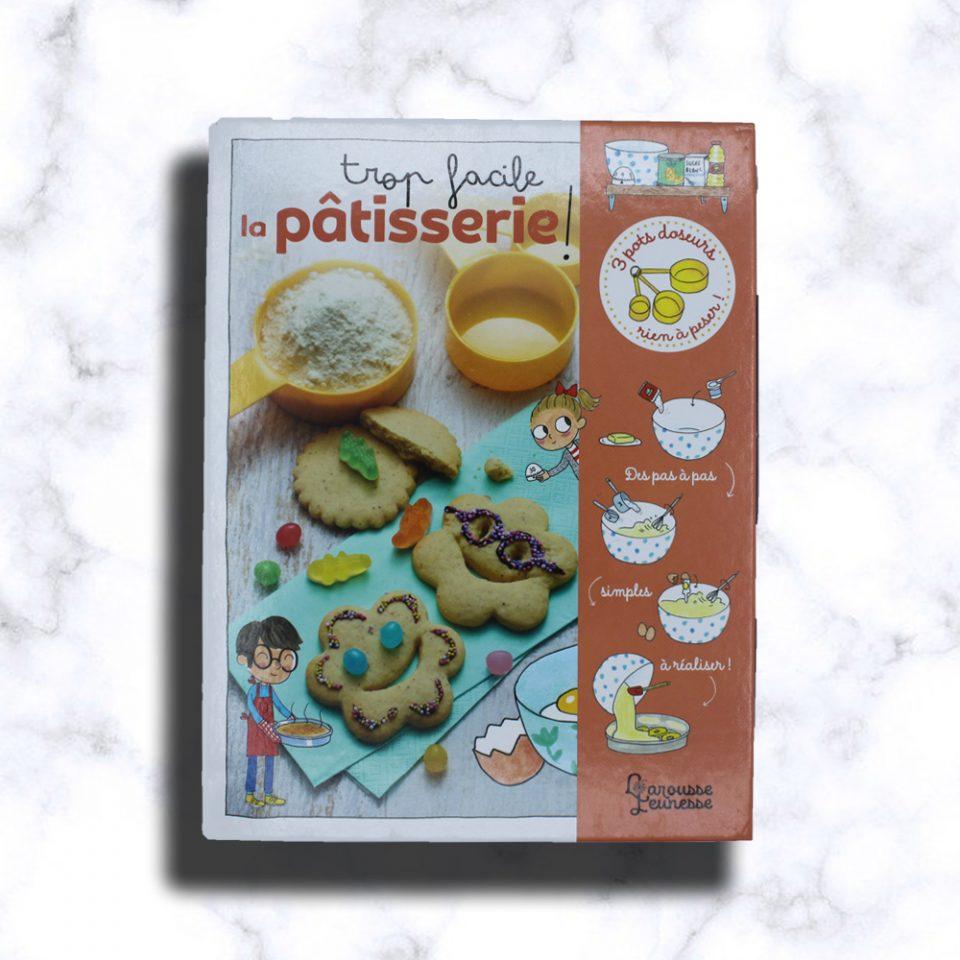 Trop facile la pâtisserie !