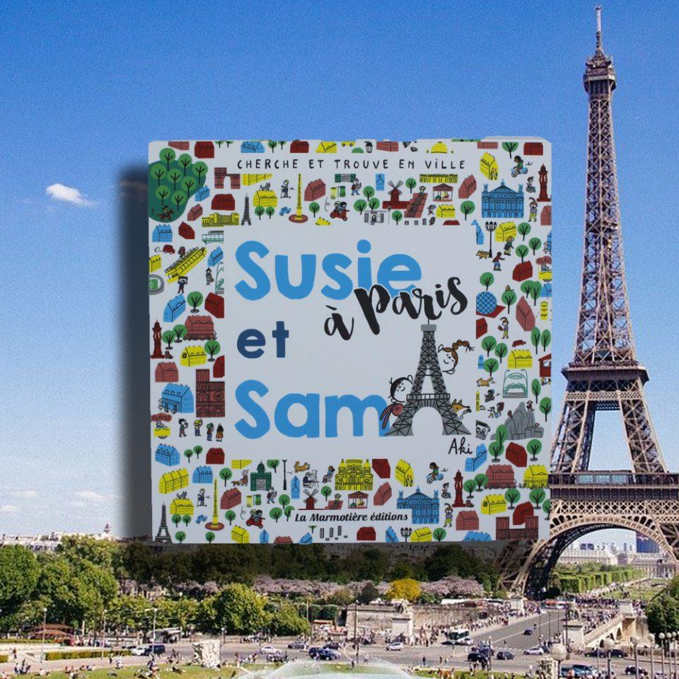 Susie et Sam à Paris - La Marmotière Éditions