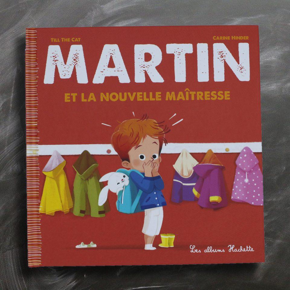 Martin et la nouvelle maîtresse - Les albums Hachette