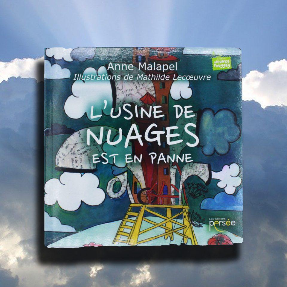 L'usine à nuages est en panne - Les Éditions Persée